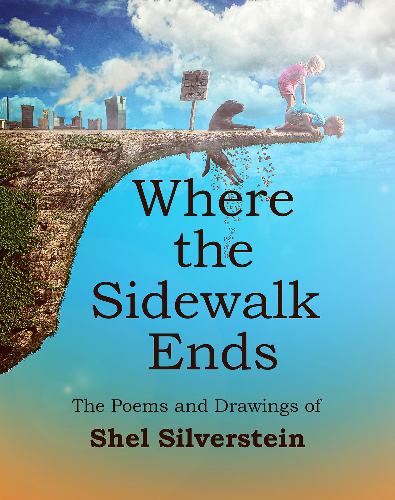 shel silverstein where the sidewalk ends - HD1280×1621